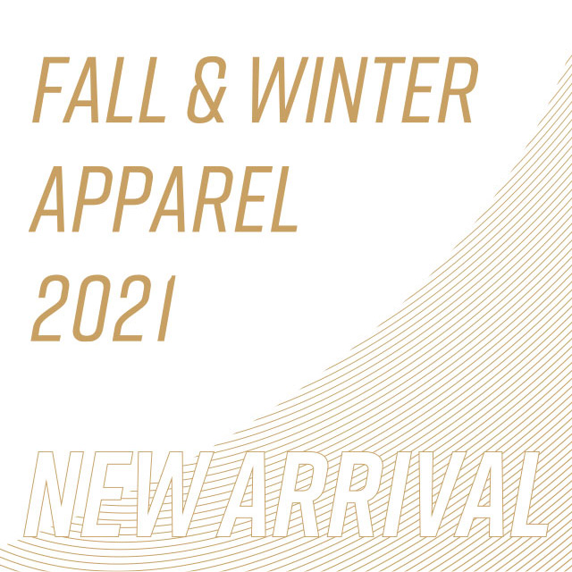 FALL&WINTER APPAREL 2021